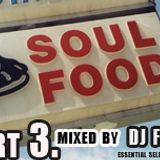 DJ FILTH- SOUL FOOD PART 3 *LUNCH*