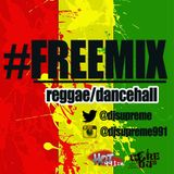 Hot 991 #FREEMIX Reggae Edition 09.12.2014