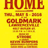 Strobe & Kevin Bumpers - HOME at The Goldmark May 2016 Part 1