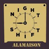 Alamaison - Nightshift @ Jimmy Woo