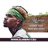 Dj Mercy - Shake That vol. 4