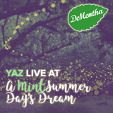 Yaz // Live at DeMentha Presents: A MintSummer Day's Dream // Natoma Cabana SF