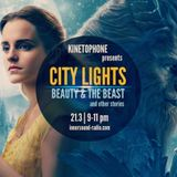 CITY LIGHTS 8_ BEAUTY AND THE BEAST & Other Stories_21 March_InnersoundRadio