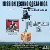 Paulo AV Mission Techno Costa Rica Radio Show--Guest Mix by DJ Mary Jane