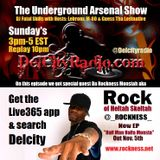 The Underground Arsenal Show with Special Guest Rock of Heltah Skeltah