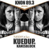 KuedUp on Kanesblock - March 2016 - vol. 2