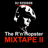 DJ Svoger - The R'n'Hopster Mixtape II