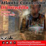 DJ DrewZilla - The Atlantic Connection - Urban Warfare Crew - 09/30/2017