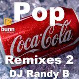 DJ Randy B - Pop Remixes 2