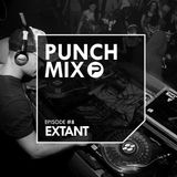 PunchMix Episode #8 - Extant [Guestmix]