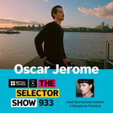 The Selector (Show 933 Ukrainian version) w/ Oscar Jerome