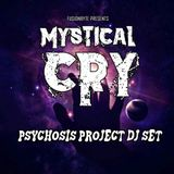 FUSIONBYTE PRESENTS: MYSTICAL CRY DJ SET @  PSYCHOSIS PROJECT (18.02.17)
