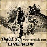 Digital D Show On TGM Radio 28 - 5 - 2015