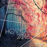 HUZO- House mix 2016 #2