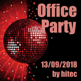 Office Party 13/09/2018 by hitec *PREVIEW*