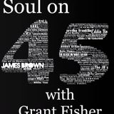 Soul on 45 270119 with Grant Fisher