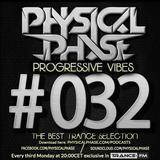 Physical Phase - Progressive Vibes 032 (2015-01-19)