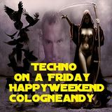 #Techno on a #Friday #Happy #Weekend by #Cologneandy #Frechen #DeutschaberGeil #Technofamily