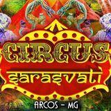Set Sarasvati Circus - 2017