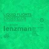 Liquid Flights w/ Lenzman – Contest Mix