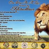 Rebellion: One Day As A Lion (HipstepMagazine.us Exclusive 4/20 Jungle Mix 2013)
