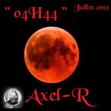 """ 04H44 "" Axel-R  ( Juillet 2019 ) Live Radium Studio Brussels"