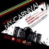 Myish Presents... My Carnival (Mixed By Trackstars & Invasion Crew)