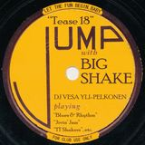 Big Shake – tease 18 – Dj Vesa Yli-Pelkonen – Let the Fun Begin with 78s!