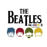 The Beatles In Chill Vol.3