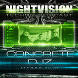 73_concrete_djz_-_nightvision_techno_podcast_73_pt4