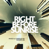 PM-Series: Right Before Sunrise