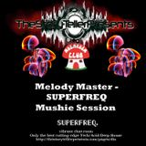 Melody Master Superfreq Session