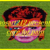mosart212 presents: Cure For Pain