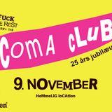 Kenneth Bager - Coma Club 25 years aniversary - 9 nov 2013 - Main Room Full Set