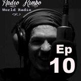 Radio Kimbo Ep 10