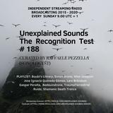 Unexplained Sounds - The Recognition Test # 188