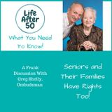 Seniors and Their Families Have Rights Too!
