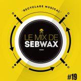 Le Mix de Sebwax #19 (avril 2018)