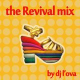 The Revival Mix