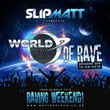 Slipmatt - World Of Rave #300