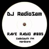 RadioSam presents RAVE RADIO #095. Recorded LIVE on Code South FM 88.2 FM, 30/01/2019