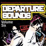 Departure Sounds Vol.6: Mixed By Astroboy, Jiminez & Mr Zimbabwe
