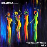 The House Of Africa Vol. 2 [Full Mix]