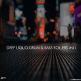 Deep Liquid Drum & Bass Rollers #41