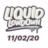 Liquid Lowdown 10-02-20 on New Zealand's Base Fm 107.3