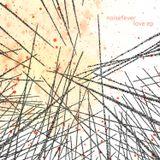 #407: Noisefever / Love EP