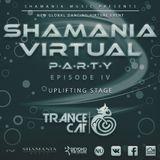 TranceCat - Shamania Virtual Party IV ( #Uplifting Stage )