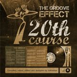 The Groove Effect 20th Course