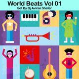 World Beats 01 - Set by Dj Aviran Shefer