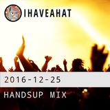 Handsup Mix (2016-12-25)